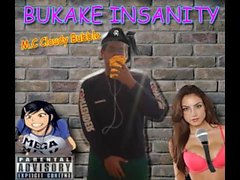 Insane Bukake - Rap Song by MC Cloudy Bubble